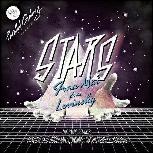 Frau Mai ft. Lovinsky – Stars (Quasars Remix) promo cut