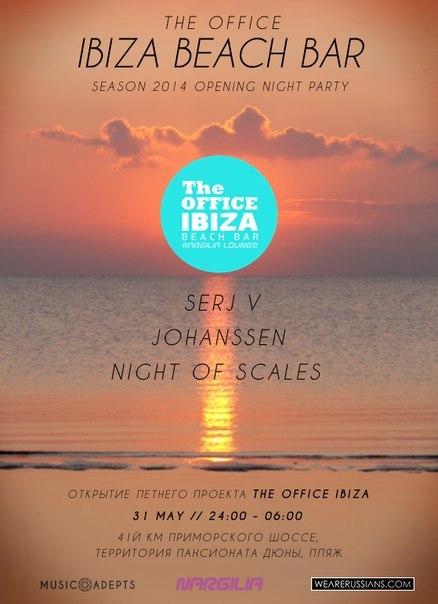 The Office Ibiza Beach Bar opening : Wearerussians.com