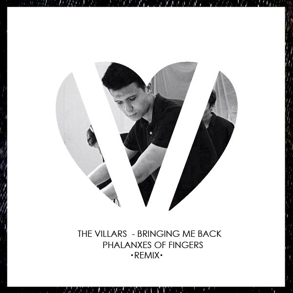 The Villars - Bringing Me Back (Phalanxes of fingers Remix)