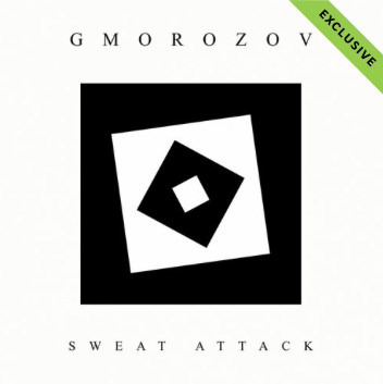 Gmorozov - Sweat Attack (Techno)